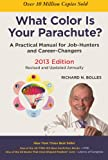 What Color Is Your Parachute?, Richard Nelson Bolles, 0606268421