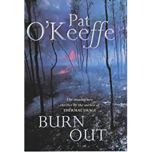 Burn Out Pat O'Keeffe