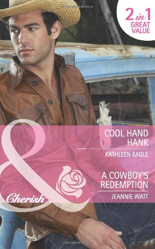 book cover of Cool Hand Hank / Cowboy\'s Redemption