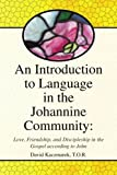 An Introduction to Language in the Johannine Community, David Kaczmarek, 1436318866