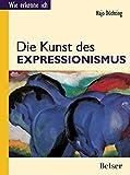 Die Kunst des Expressionismus (Wie erkenne ich)