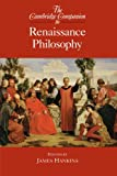 The Cambridge Companion to Renaissance Philosophy, , 0521608937