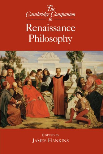 The Cambridge Companion to Renaissance Philosophy (Cambridge Companions to Philosophy)