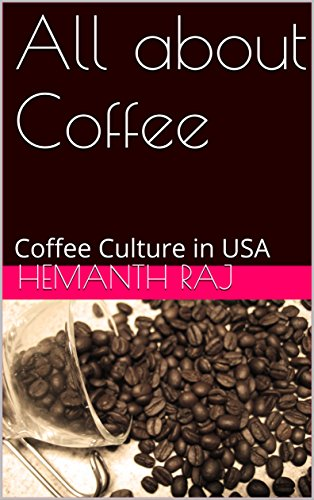 All about Coffee: Coffee Culture in USA
