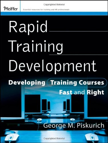 Rapid Training Development Developing Training Courses Fast and Right