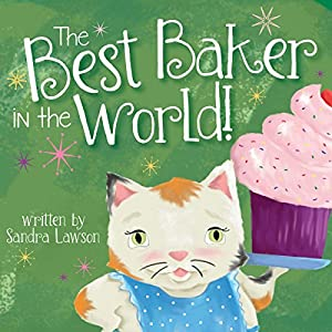 The Best Baker in the World! Audiobook