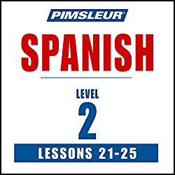 Spanish Level 2 Lessons 21-25