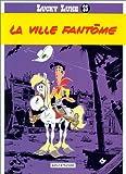 """Afficher """"Lucky Luke n° 25 La ville fantome"""""""