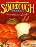Sourdough Baking, Susan Draudt, 1555610676