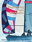 Engineering Fluid Mechanics, Clayton T. Crowe and Donald F. Elger, 0471487376