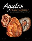 Agates of Lake Superior, Bob Lynch and Dan R. Lynch, 159193303X