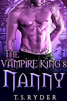 The Vampire King's Nanny by [Ryder, T. S. ]