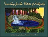 Searching for the Waters of Antiquity, Shirley Ann Ryan, 0975419609