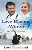 Love Blooms in Winter, Lori Copeland, 0736930191