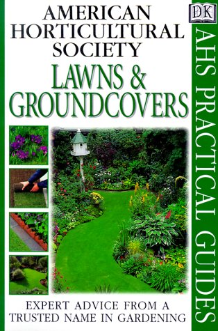 American Horticultural Society Practical Guides: Lawns And Groundcovers