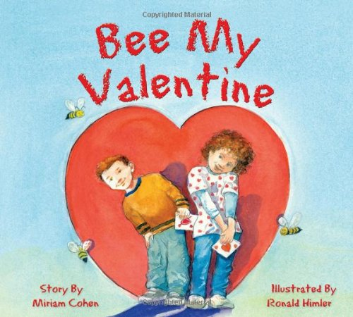 Bee My Valentine (We Love First Grade!) ()