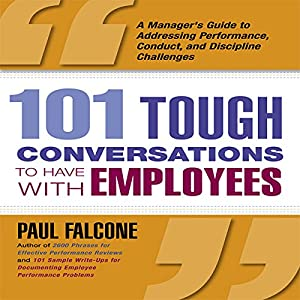 101 Tough Conversations to Have with Employees Audiobook