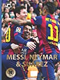Messi, Neymar, and Su�rez: The Barcelona Trio (World Soccer Legends)