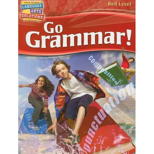 Steck-Vaughn Language Arts Solutions: Complete Package Grade 7 Go Grammar STECK-VAUGHN