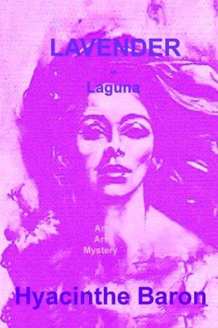 Download LAVENDER IN LAGUNA, An Art Mystery ebook