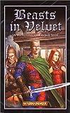 """""""Beasts in Velvet (Warhammer Novels)"""" av Jack Yeovil"""