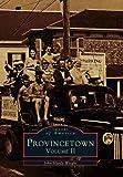 Provincetown Volume II, John Hardy Wright, 0738590274
