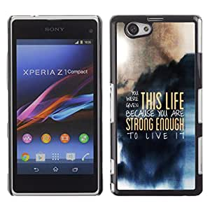 CASEMAX Slim Hard Case Cover Armor Shell FOR Xperia Z1 Compact D5503- THIS LIFE - DEEP MESSAGE