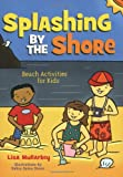 Splashing by the Shore, Lisa Mullarkey, 158685884X