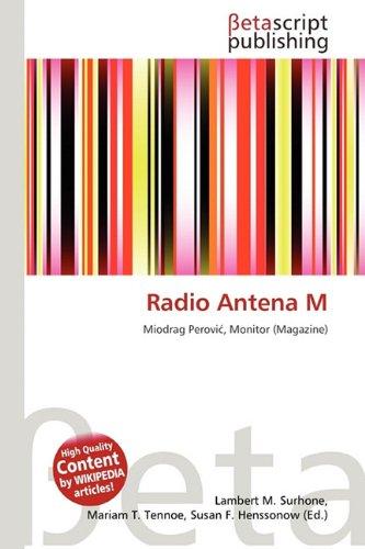 Radio Antena M: Amazon.es: Surhone, Lambert M, Tennoe, Mariam ...