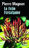 La folie Forcalquier par Magnan