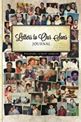 Journal - Letters to Our Sons: A Mother's Journey with her son Diary