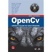 OpenCv: Görüntü İşleme ve Yapay Öğrenme (CD Hediyeli)