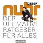 Der ultimative Ratgeber für alles | Dieter Nuhr