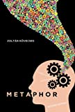 Metaphor: A Practical Introduction, 2nd Edition