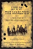 Life of the Marlows, , 1574411799