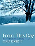 From This Day, Nora Roberts, 0786264357