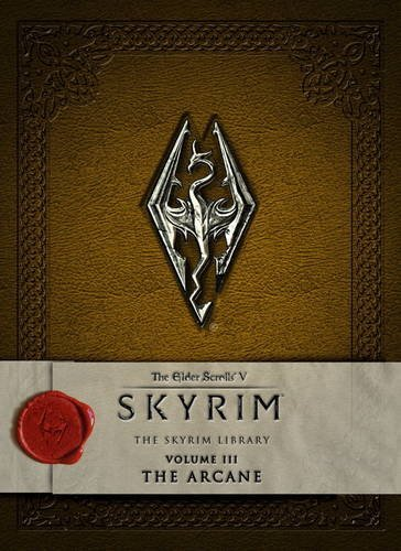 Price comparison product image The Elder Scrolls V: Skyrim - The Skyrim Library, Vol. III: The Arcane (Elder Scrolls V: the Skyrim Library)