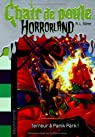 Chair de poule Horrorland, tome 12 : Terreu..