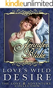 Love's Wild Desire (Love and Adventure Collection Book 2) - Kindle
