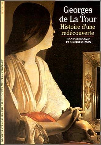 Georges de La Tour : Histoire d'une redécouverte