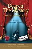 Deepen the Mystery, Lauren Gunderson, 0595379664