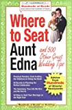Where to Seat Aunt Edna?, , 1933512024