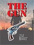 The Gun, Lyle Brandt, 0786267372