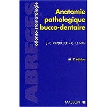 ANATOMIE PATHO BUCCO-DENT 2ED