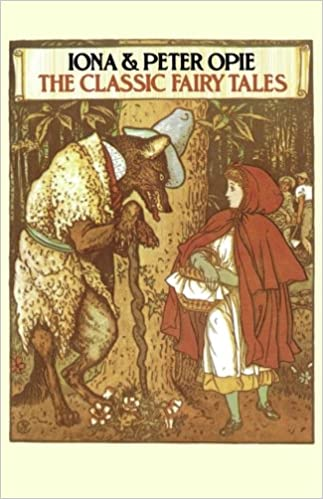 The Classic Fairy Tales: Iona Opie, Peter Opie: 9780195202199 ...