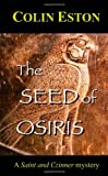 The Seed of Osiris, Colin Eston, 1466319720