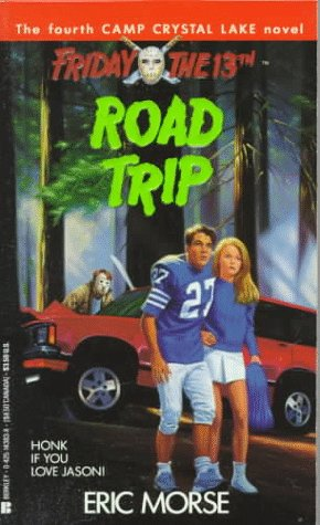 Road Trip (Friday the 13th: Camp Crystal Lake)