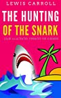 The Hunting Of The Snark: Color Illustrated, Formatted for E-Readers (Unabridged Version)