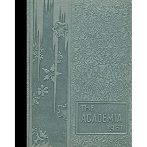(Reprint) 1961 Yearbook: St. Joseph's Academy, Portland, Maine St. Joseph's Academy 1961 Yearbook Staff