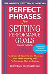 Perfect Phrases for Setting Performance Goals, Second Edition (Perfect Phrases Series) Paperback